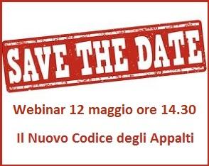 Save the date Webinar 12 maggio 2016 nuovo codice degli appalti